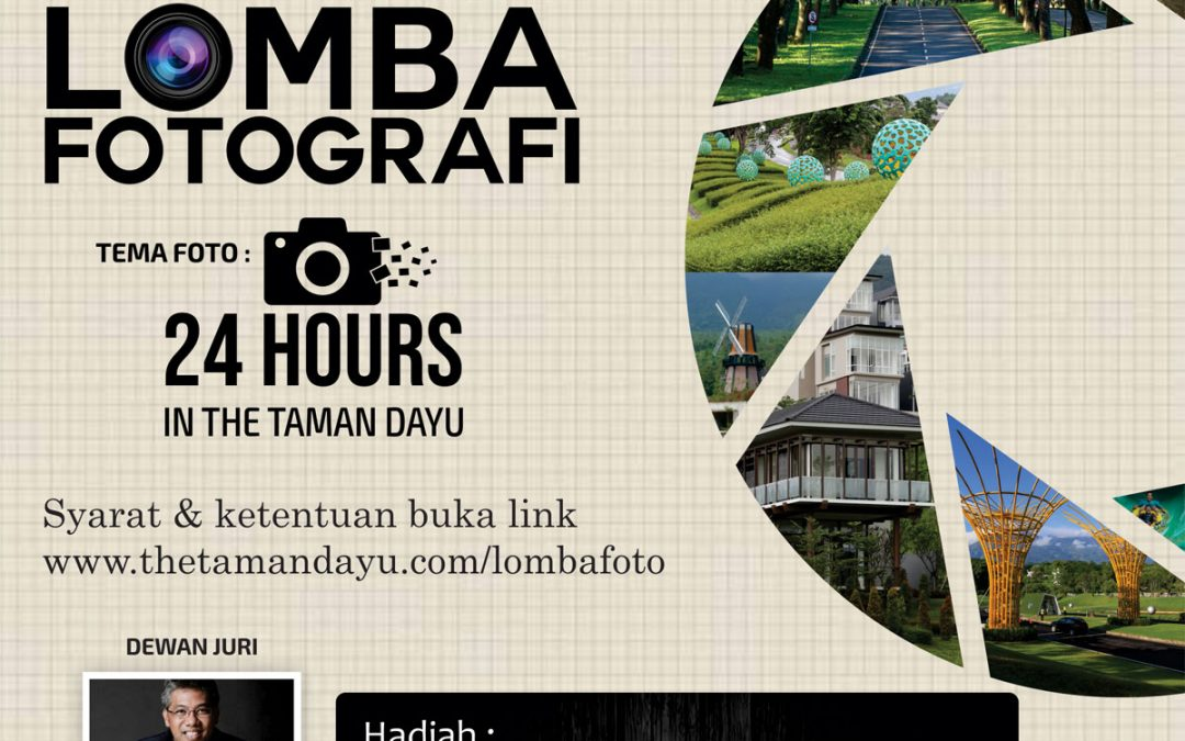 "Lomba Fotografi ""24 HOURS IN THE TAMAN DAYU"""