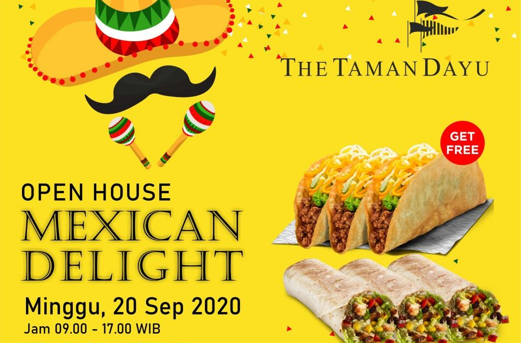 Mexican Delight at The Taman Dayu